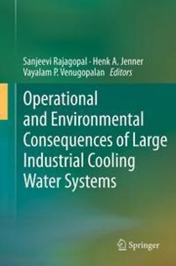 Rajagopal, Sanjeevi - Operational and Environmental Consequences of Large Industrial Cooling Water Systems, ebook