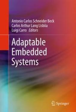 Beck, Antonio Carlos Schneider - Adaptable Embedded Systems, e-kirja