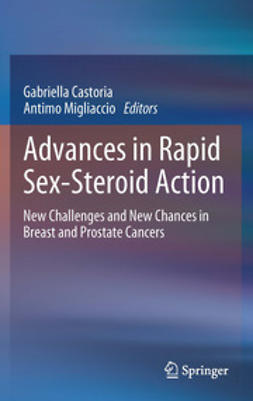 Castoria, Gabriella - Advances in Rapid Sex-Steroid Action, ebook