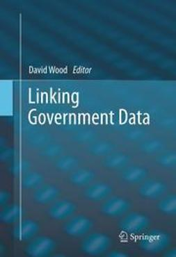 Wood, David - Linking Government Data, e-bok