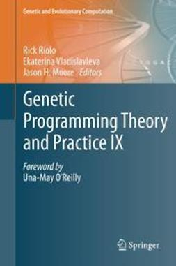 Riolo, Rick - Genetic Programming Theory and Practice IX, ebook