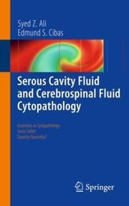 Ali, Syed Z. - Serous Cavity Fluid and Cerebrospinal Fluid Cytopathology, ebook