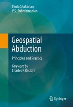 Shakarian, Paulo - Geospatial Abduction, ebook
