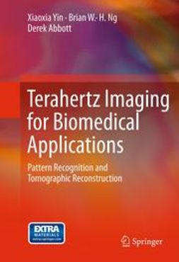 Yin, Xiaoxia - Terahertz Imaging for Biomedical Applications, ebook
