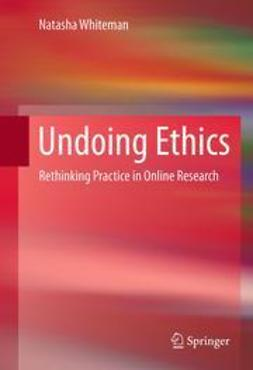 Whiteman, Natasha - Undoing Ethics, ebook
