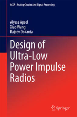 Apsel, Alyssa - Design of Ultra-Low Power Impulse Radios, ebook