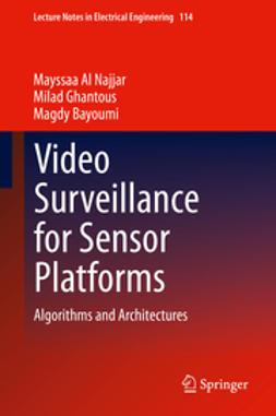 Najjar, Mayssaa Al - Video Surveillance for Sensor Platforms, ebook