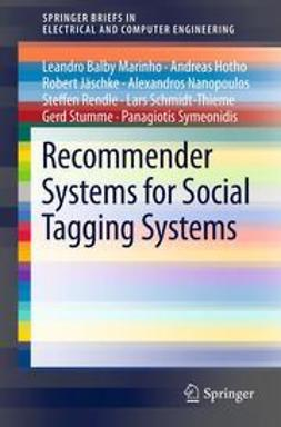 Marinho, Leandro Balby - Recommender Systems for Social Tagging Systems, ebook