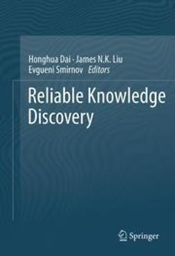 Dai, Honghua - Reliable Knowledge Discovery, ebook