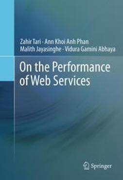 Tari, Zahir - On the Performance of Web Services, ebook