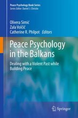 Simić, Olivera - Peace Psychology in the Balkans, ebook