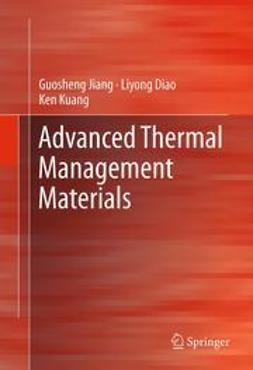 Jiang, Guosheng - Advanced Thermal Management Materials, ebook