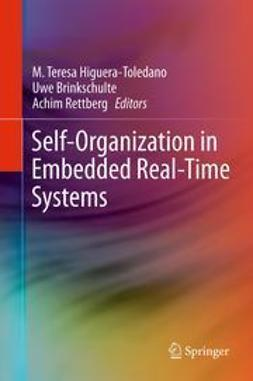 Higuera-Toledano, M. Teresa - Self-Organization in Embedded Real-Time Systems, ebook