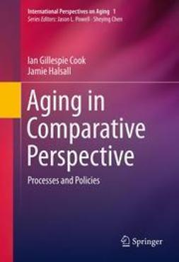 Cook, Ian Gillespie - Aging in Comparative Perspective, ebook