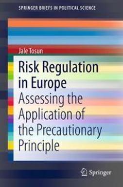 Tosun, Jale - Risk Regulation in Europe, ebook