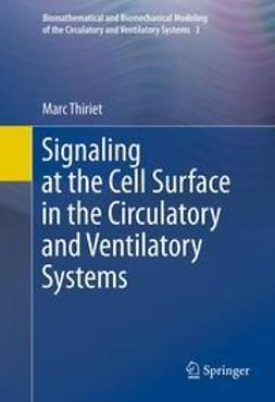 Thiriet, Marc - Signaling at the Cell Surface in the Circulatory and Ventilatory Systems, e-bok