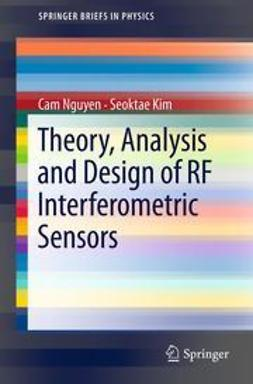 Nguyen, Cam - Theory, Analysis and Design of RF Interferometric Sensors, ebook
