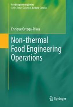 Ortega-Rivas, Enrique - Non-thermal Food Engineering Operations, e-kirja