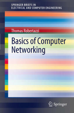 Robertazzi, Thomas - Basics of Computer Networking, ebook