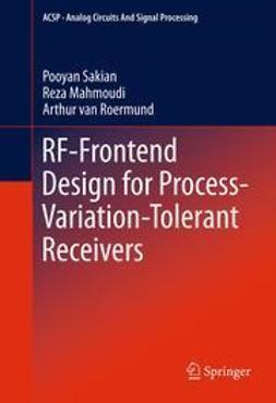 Sakian, Pooyan - RF-Frontend Design for Process-Variation-Tolerant Receivers, ebook