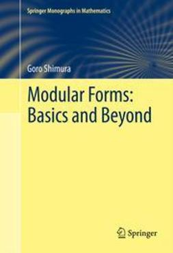 Shimura, Goro - Modular Forms: Basics and Beyond, ebook