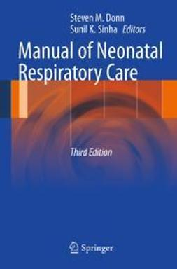 Donn, Steven M. - Manual of Neonatal Respiratory Care, e-kirja