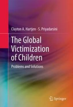 Hartjen, Clayton A. - The Global Victimization of Children, ebook