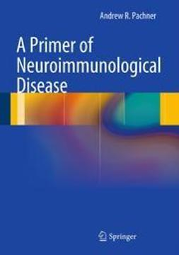 Pachner, Andrew R. - A Primer of Neuroimmunological Disease, ebook
