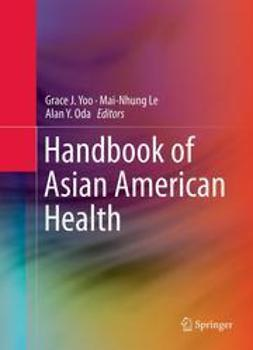 Yoo, Grace J. - Handbook of Asian American Health, ebook