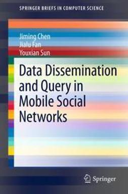 Chen, Jiming - Data Dissemination and Query in Mobile Social Networks, ebook