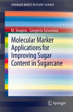Swapna, M. - Molecular Marker Applications for Improving Sugar Content in Sugarcane, e-kirja