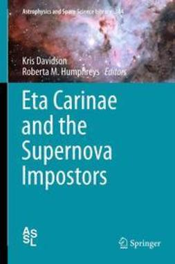 Davidson, Kris - Eta Carinae and the Supernova Impostors, ebook