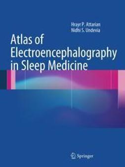 Attarian, Hrayr P. - Atlas of Electroencephalography in Sleep Medicine, ebook