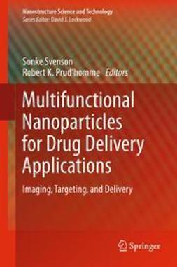 Svenson, Sonke - Multifunctional Nanoparticles for Drug Delivery Applications, ebook