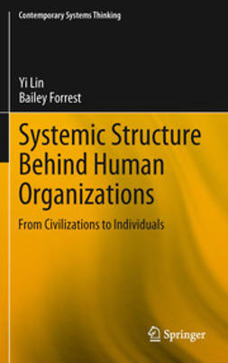 Lin, Yi - Systemic Structure Behind Human Organizations, ebook