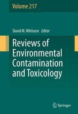 Whitacre, David M. - Reviews of Environmental Contamination and Toxicology Volume 217, e-bok