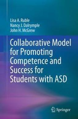 Ruble, Lisa A. - Collaborative Model for Promoting Competence and Success for Students with ASD, ebook
