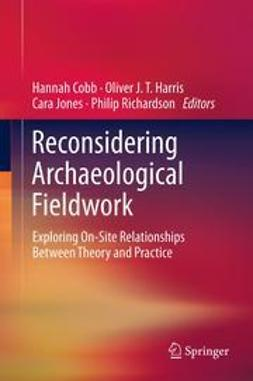 Cobb, Hannah - Reconsidering Archaeological Fieldwork, ebook