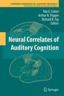Cohen, Yale E. - Neural Correlates of Auditory Cognition, ebook
