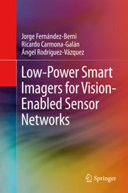 Fernández-Berni, Jorge - Low-Power Smart Imagers for Vision-Enabled Sensor Networks, ebook