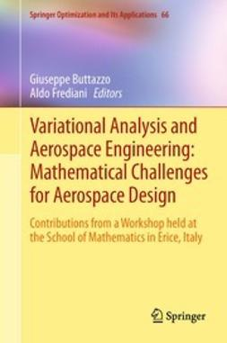 Buttazzo, Giuseppe - Variational Analysis and Aerospace Engineering: Mathematical Challenges for Aerospace Design, ebook