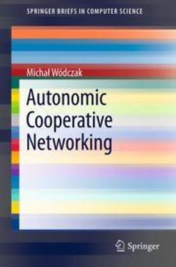 Wódczak, Michał - Autonomic Cooperative Networking, ebook