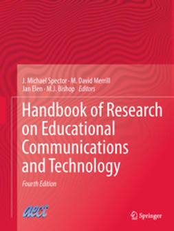 Spector, J. Michael - Handbook of Research on Educational Communications and Technology, e-bok