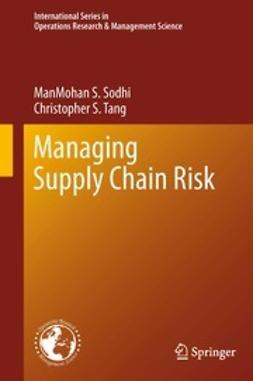 Sodhi, ManMohan S. - Managing Supply Chain Risk, ebook