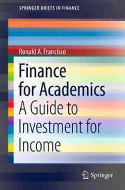 Francisco, Ronald A. - Finance for Academics, ebook