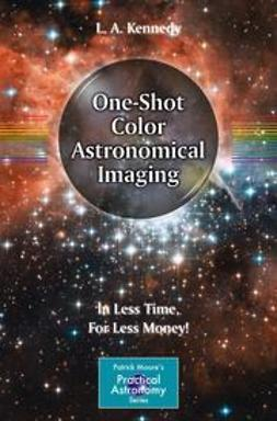 Kennedy, L. A. - One-Shot Color Astronomical Imaging, ebook