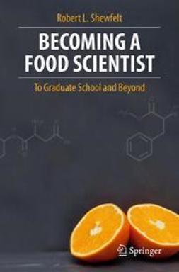 Shewfelt, Robert L. - Becoming a Food Scientist, ebook