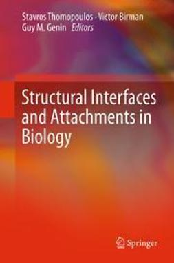 Thomopoulos, Stavros - Structural Interfaces and Attachments in Biology, ebook