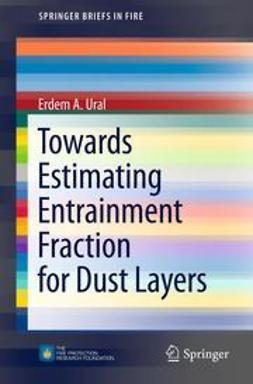 Ural, Erdem A. - Towards Estimating Entrainment Fraction for Dust Layers, ebook
