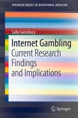 Gainsbury, Sally - Internet Gambling, e-bok